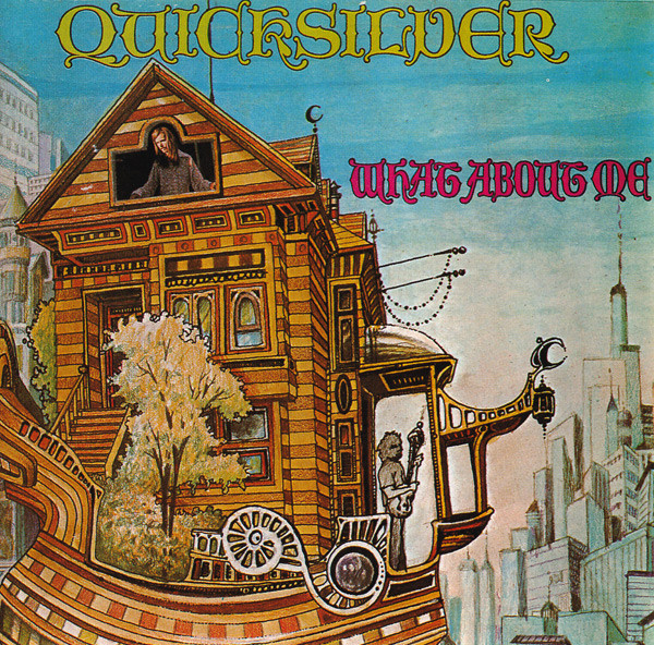 Quicksilver Messenger Service — What about Me