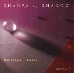 Leroy Quintana & Paul Speer — Shades of Shadow