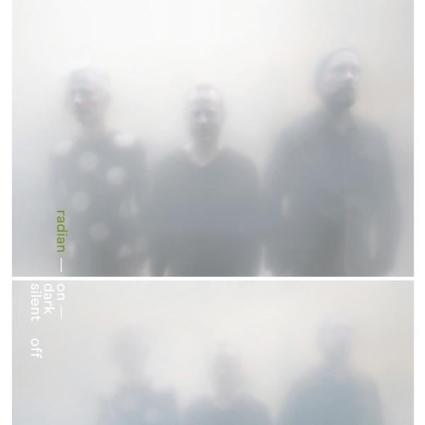 Radian — On Dark Silent Off