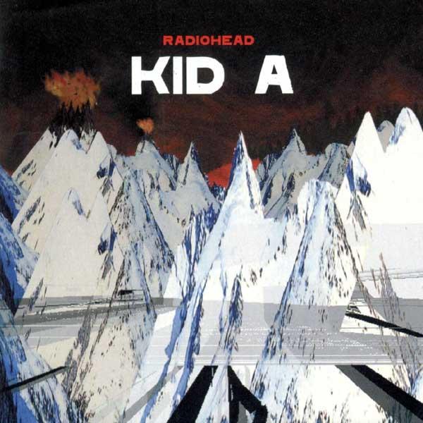 Radiohead — Kid A