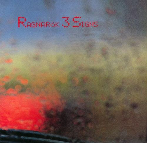 Ragnarök — 3 Signs