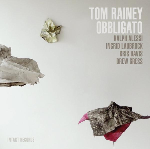 Tom Rainey — Obbligato