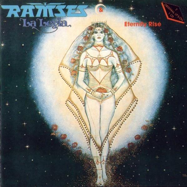 Ramses — La Leyla / Eternity Rise