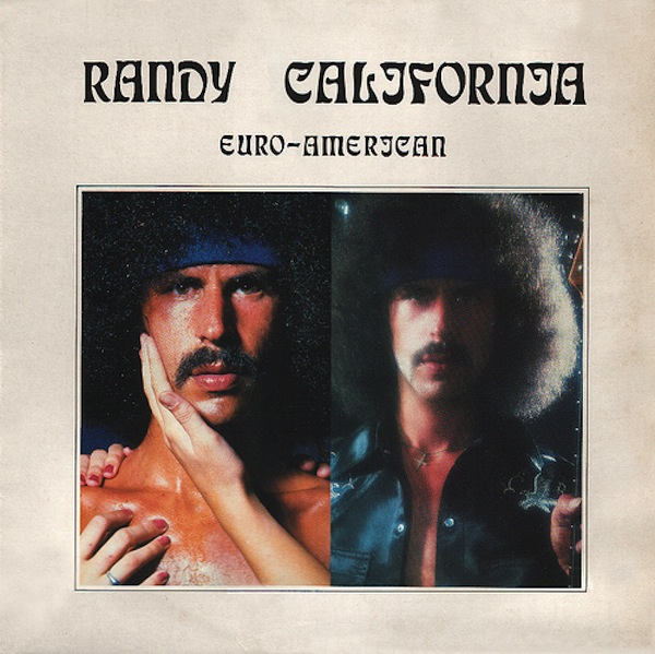 Randy California — Euro-American