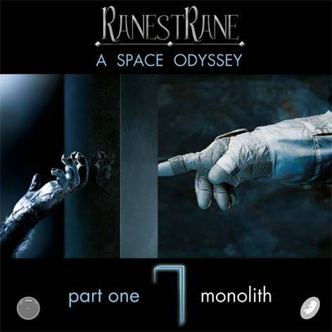 RanestRane — A Space Odyssey, Part One - Monolith