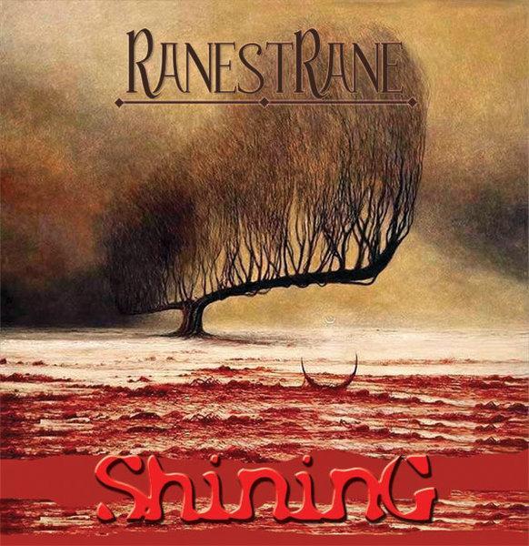 RanestRane — Shining