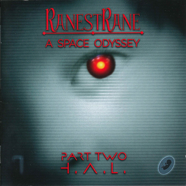 RanestRane — A Space Odyssey, Part Two - H.A.L.