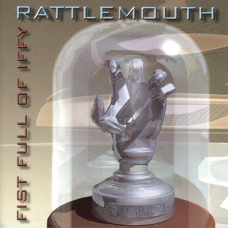 Rattlemouth — Fist Full of Iffy