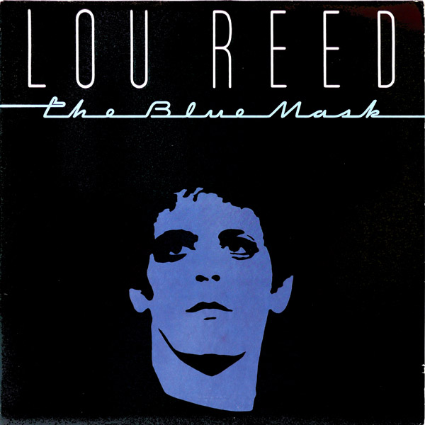 Lou Reed — The Blue Mask