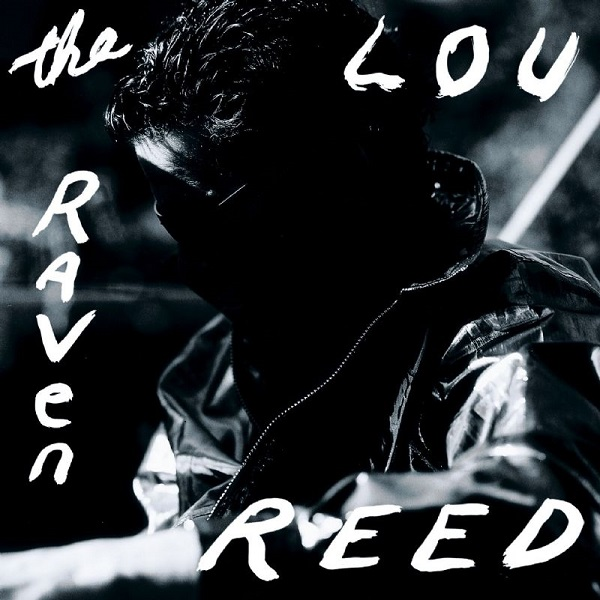 Lou Reed — The Raven