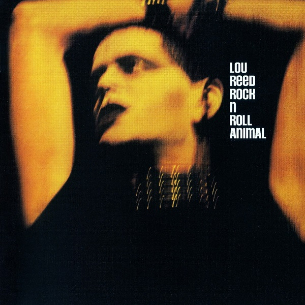 Lou Reed — Rock n Roll Animal