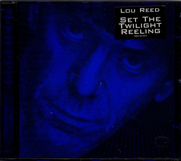 Lou Reed — Set the Twilight Reeling