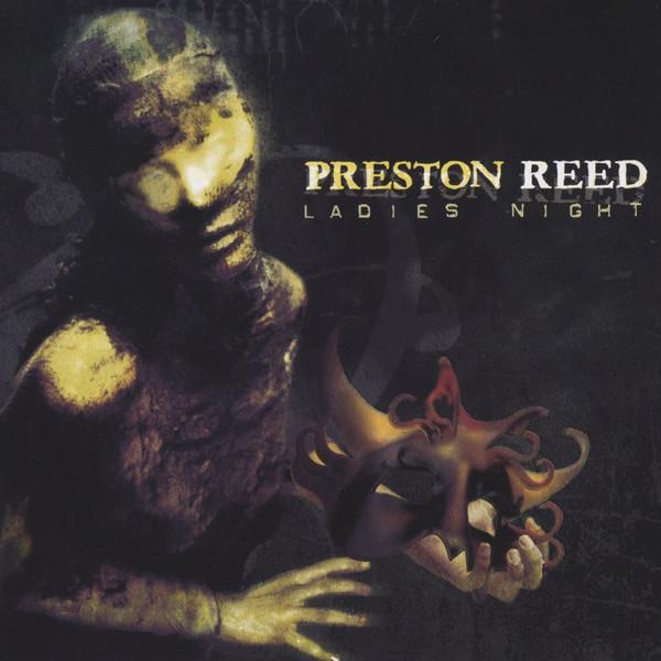 Preston Reed — Ladies Night
