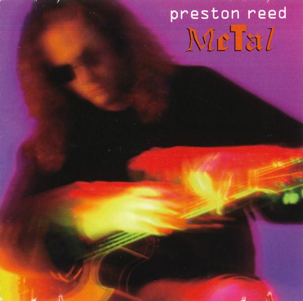 Preston Reed — Metal