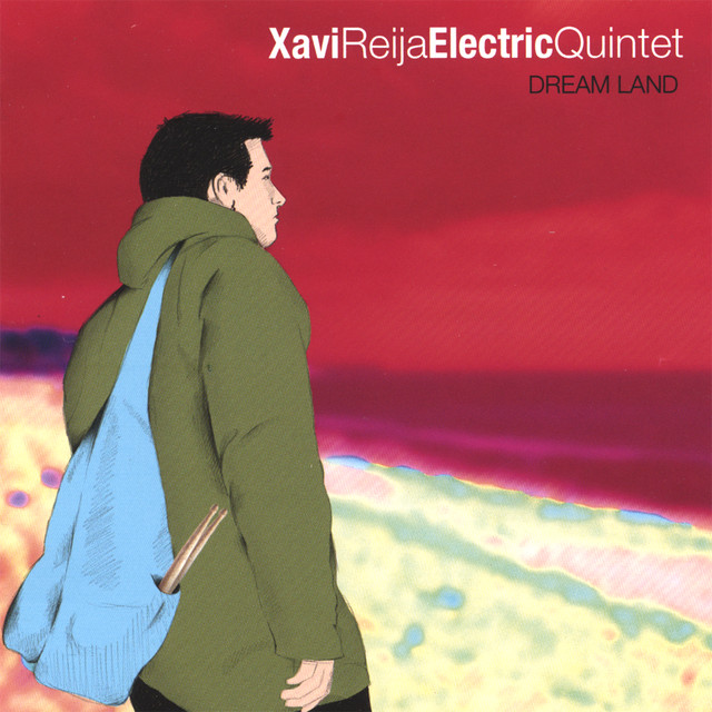 Xavi Reija Electric Quintet — Dream Land