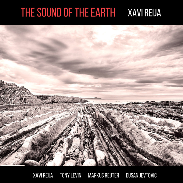Xavi Reija — The Sound of the Earth