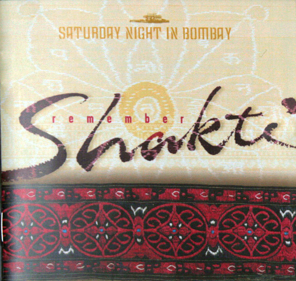 Remember Shakti — Saturday Night in Bombay