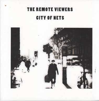 The Remote Viewers — City of Nets