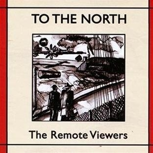 The Remote Viewers — To the North