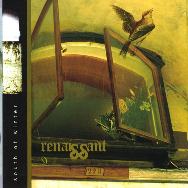Renaissant — South of Winter