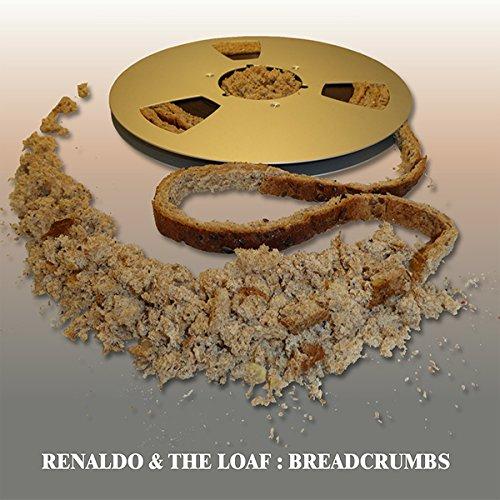 Renaldo & The Loaf — Breadcrumbs
