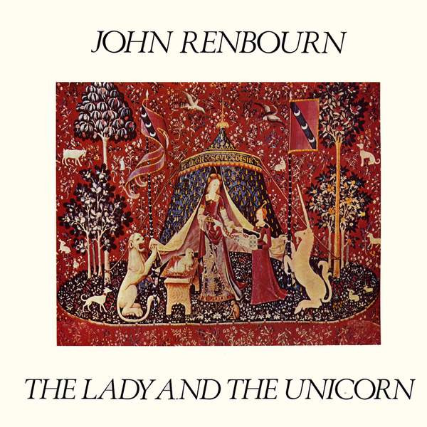 John Renbourn — The Lady and the Unicorn