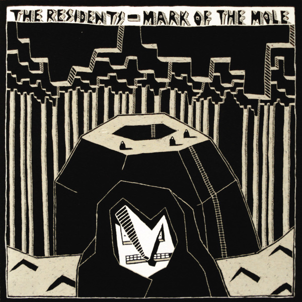 The Residents — Mark of the Mole