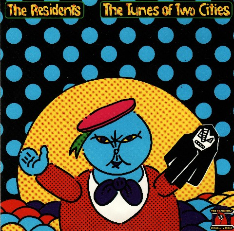 The Residents — The Tunes of Two Cities
