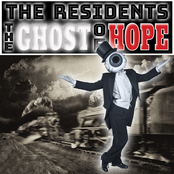 The Residents — The Ghost of Hope