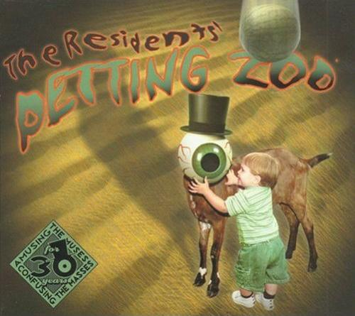 The Residents — Petting Zoo
