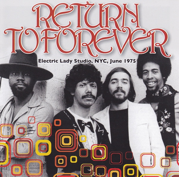 Return to Forever — Electric Lady Studio, NYC, June 1975