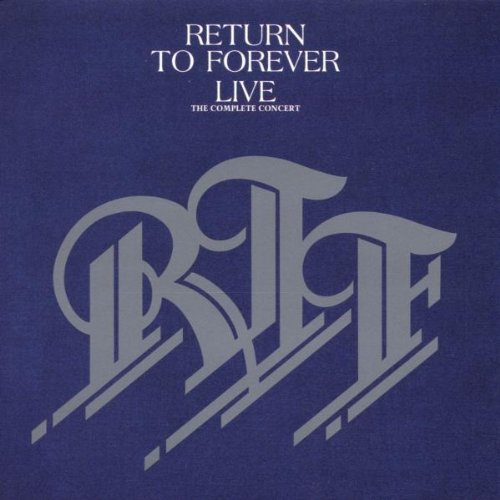 Return to Forever — Live: The Complete Concert