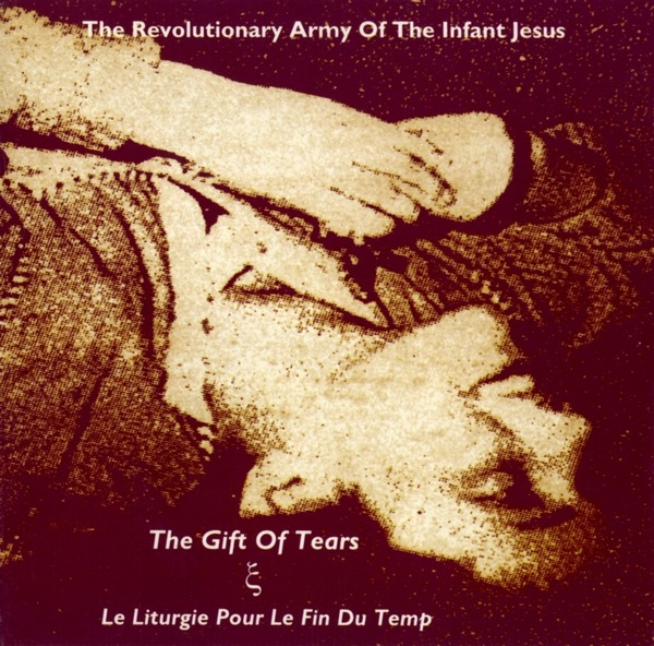 The Gift of Tears & Le Liturgie pour le Fin du Temp Cover art
