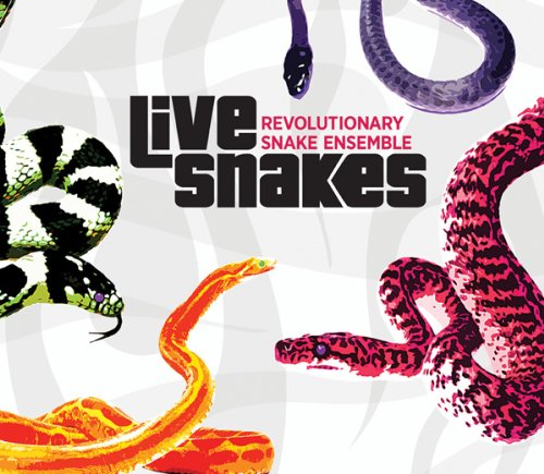 Revolutionary Snake Ensemble — Live Snakes