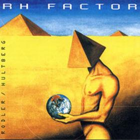 RH Factor — RH Factor (AKA Rodler / Hultberg)