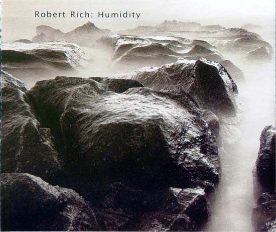 Robert Rich — Humidity - Three Concerts