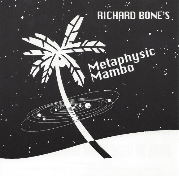 Richard Bone — Metaphysic Mambo