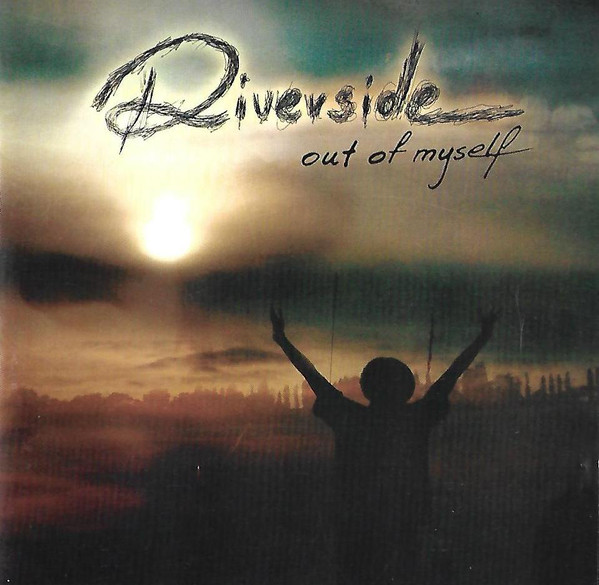 Riverside — Out of Myself