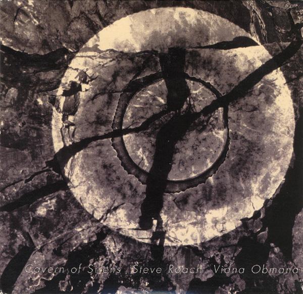Steve Roach / Vidna Obmana — Cavern of Sirens