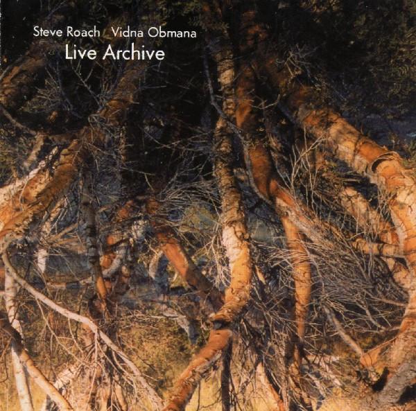 Steve Roach & Vidna Obmana — Live Archive