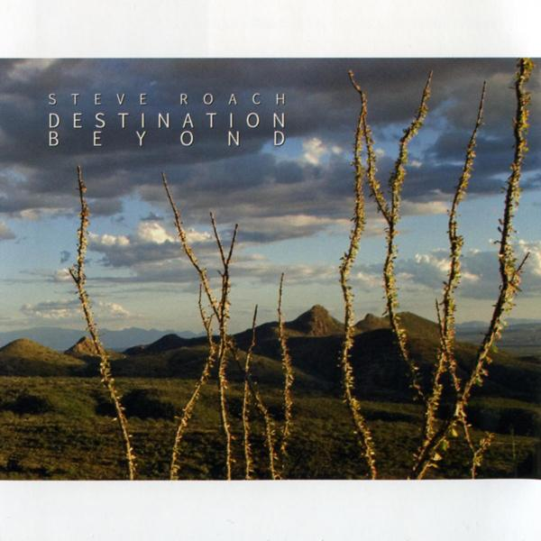 Steve Roach — Destination Beyond