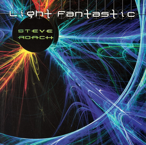 Steve Roach — Light Fantastic