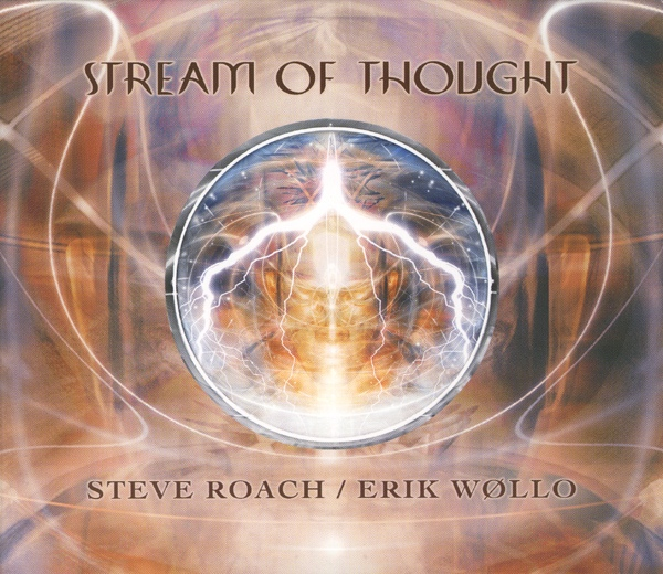 Steve Roach / Erik Wøllo — Stream of Thought