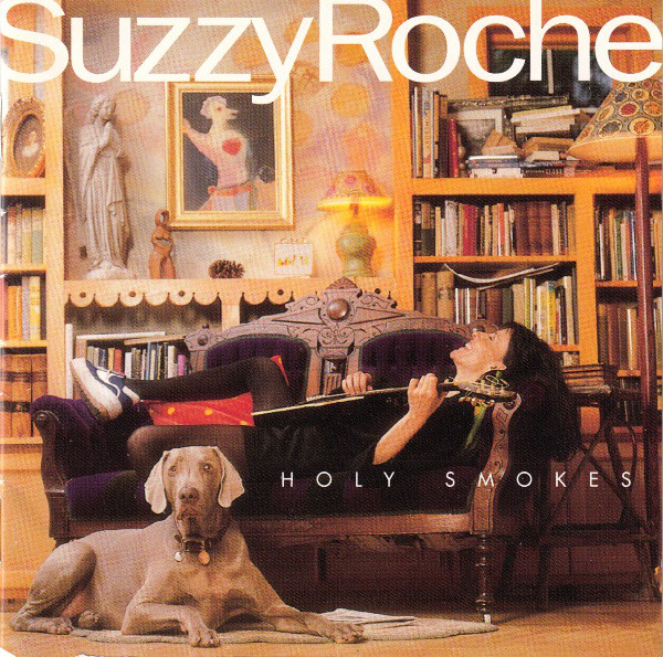 Suzzy Roche — Holy Smokes