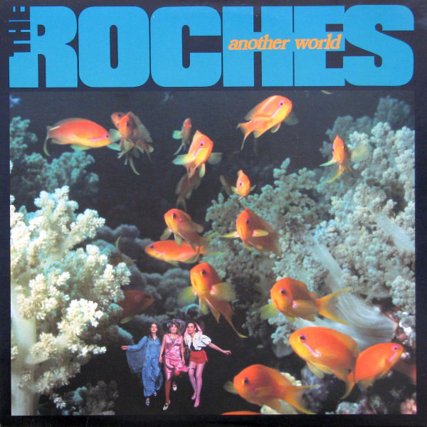 The Roches — Another World