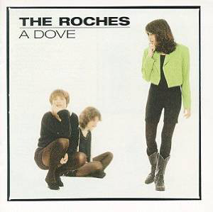 The Roches — A Dove