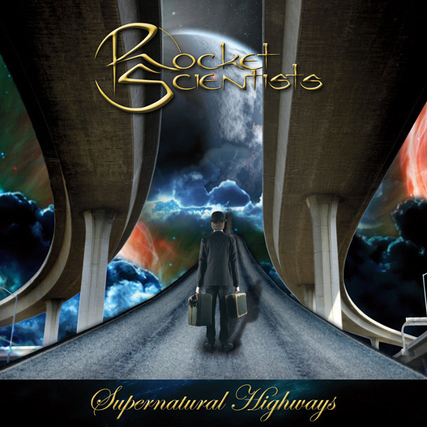 Rocket Scientists — Supernatural Highways