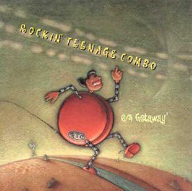 Rockin' Teenage Combo — 6/4 Getaway