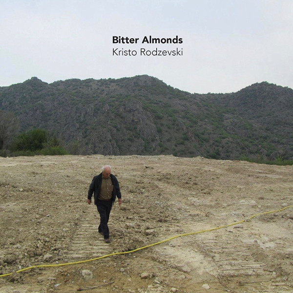 Kristo Rodzevski — Bitter Almonds