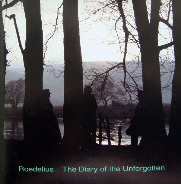 Roedelius — Selbsportrait 6: Diary of the Unforgotten